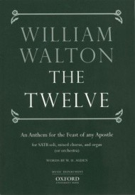 Walton: The Twelve SATB published by OUP