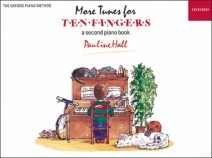 More Tunes for Ten Fingers for Piano published by OUP