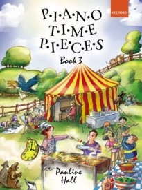 Piano Time Pieces 3 published by OUP