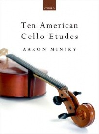 10 American Cello Etudes by Minsky published by OUP