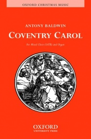 Baldwin: Coventry Carol SATB published by OUP