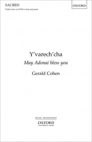 Cohen: Y'varech'cha (May Adonai bless you) published by OUP
