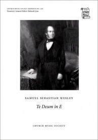 Wesley: Te Deum in E SSATB published by OUP