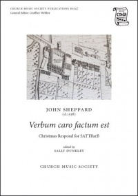 Sheppard: Verbum caro factum est SATTBarB published by Church Music Society
