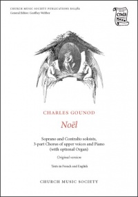 Gounod: Noël (original version) published by Church Music Society
