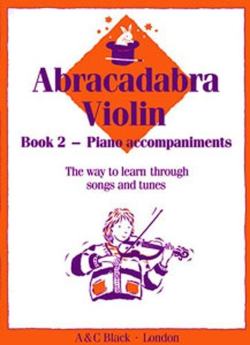 Abracadabra Violin 2 Piano Accompaniment Book published by A and C Black