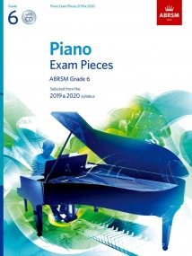 ABRSM Piano Exam Pieces 2019 & 2020 Grade 6 (Book & CD)