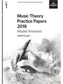 Music Theory Past Papers 2018 Model Answers - Grade 1 published by ABRSM