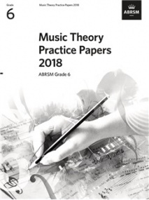 Music Theory Past Papers 2018 - Grade 6 published by ABRSM