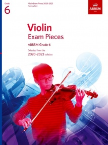 ABRSM Violin Exam Pieces 2020-2023 Grade 6 Score & Part