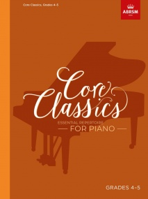 Core Classics, Grades 4-5 for Piano published by ABRSM