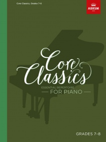 Core Classics, Grades 7-8 for Piano published by ABRSM