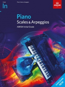 ABRSM Scales and Arpeggios Initial Grade for Piano - from 2021