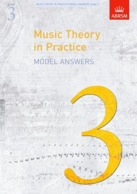 Music Theory in Practice Grade 3 Model Answers published by ABRSM
