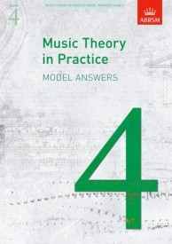 Music Theory in Practice Grade 4 Model Answers published by ABRSM