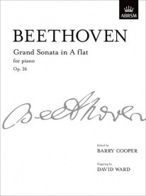 Beethoven: Sonata in A flat Opus 26 (Grand Sonata) for Piano published by ABRSM