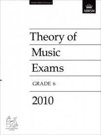 Music Theory Past Papers 2010 - Grade 6 published by ABRSM