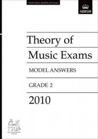 Music Theory Past Papers 2010 Model Answers - Grade 2 published by ABRSM