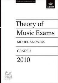 Music Theory Past Papers 2010 Model Answers - Grade 3 published by ABRSM