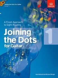 Joining The Dots Grade 1 by Bullard for Guitar published by ABRSM
