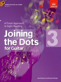 Joining The Dots Grade 3 by Bullard for Guitar published by ABRSM