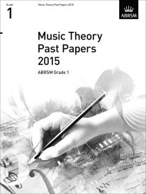 Music Theory Past Papers 2015 - Grade 1 published by ABRSM