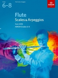 ABRSM Scales & Arpeggios Grade 6 to 8 for Flute from 2018