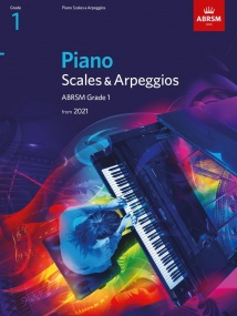 ABRSM Scales and Arpeggios Grade 1 for Piano - from 2021