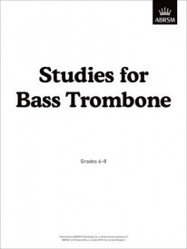 ABRSM Studies Grade 6-8 for Bass Trombone