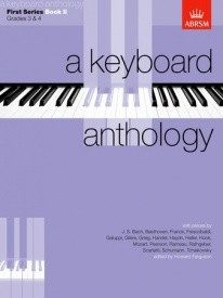 Keyboard Anthology 1st Series Book 2 Grades 3 & 4 for Piano published by ABRSM