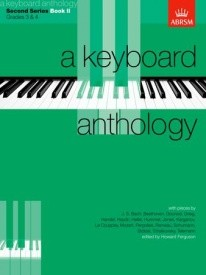Keyboard Anthology 2nd Series Book 2 Grades 3 & 4 for Piano published by ABRSM