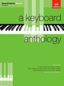 Keyboard Anthology 2nd Series Book 4 Grade 6 for Piano published by ABRSM