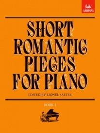 Short Romantic Pieces Book 1 for Piano published by ABRSM
