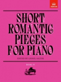 Short Romantic Pieces Book 4 for Piano published by ABRSM
