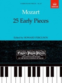 25 Early Pieces EPP67 by Mozart for Piano published by ABRSM