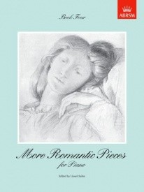 More Romantic Pieces Book 4 for Piano published by ABRSM