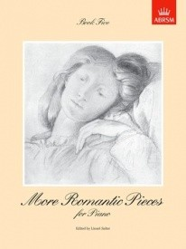 More Romantic Pieces Book 5 for Piano published by ABRSM