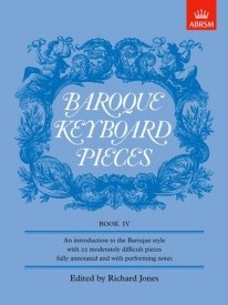Baroque Keyboard Pieces Book 4 for Piano published by ABRSM