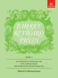 Baroque Keyboard Pieces Book 5 for Piano published by ABRSM