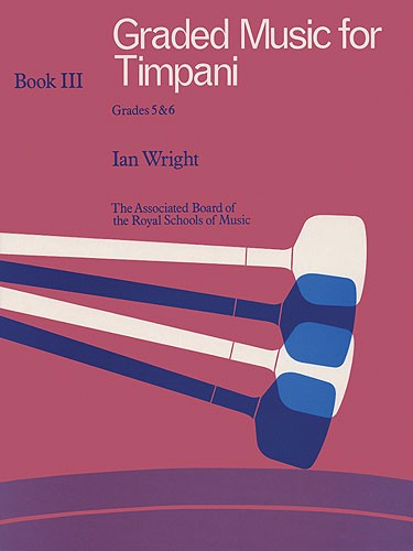 Graded Music for Timpani Book 3 published by ABRSM