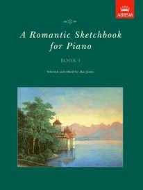 Romantic Sketchbook Book 1 for Piano published by ABRSM