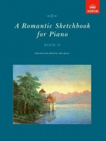 Romantic Sketchbook Book 2 for Piano published by ABRSM