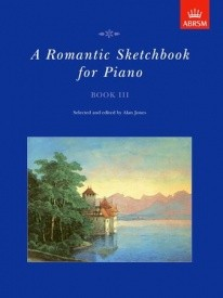 Romantic Sketchbook Book 3 for Piano published by ABRSM