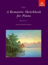 Romantic Sketchbook Book 4 for Piano published by ABRSM