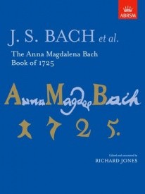 Anna Magdalena Bach Book of 1725 by Bach for Piano published by ABRSM