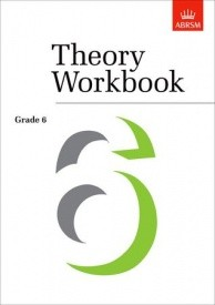 Theory Workbook Grade 6 published by ABRSM
