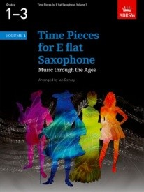 Time Pieces for Alto Saxophone Volume 1 published by ABRSM