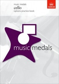 ABRSM Music Medals: Cello Options Practice Book