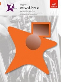 ABRSM Music Medals: Mixed-Brass Ensemble Pieces - Copper