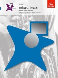 ABRSM Music Medals: Mixed-Brass Ensemble Pieces -Silver